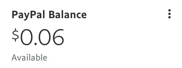 PayPal balance $0.06