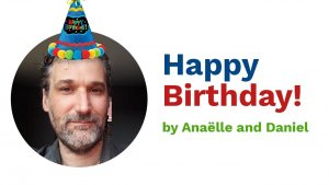 Happy Birthday by Anaelle and Daniel