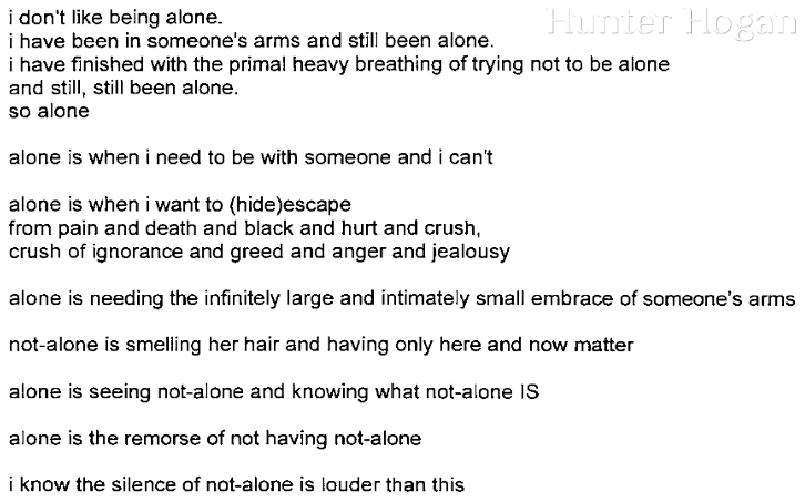 [i don't like being alone.]
